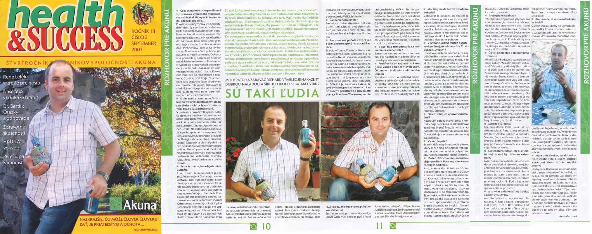 health & SUCCESS September 2003: Sú takí ludia