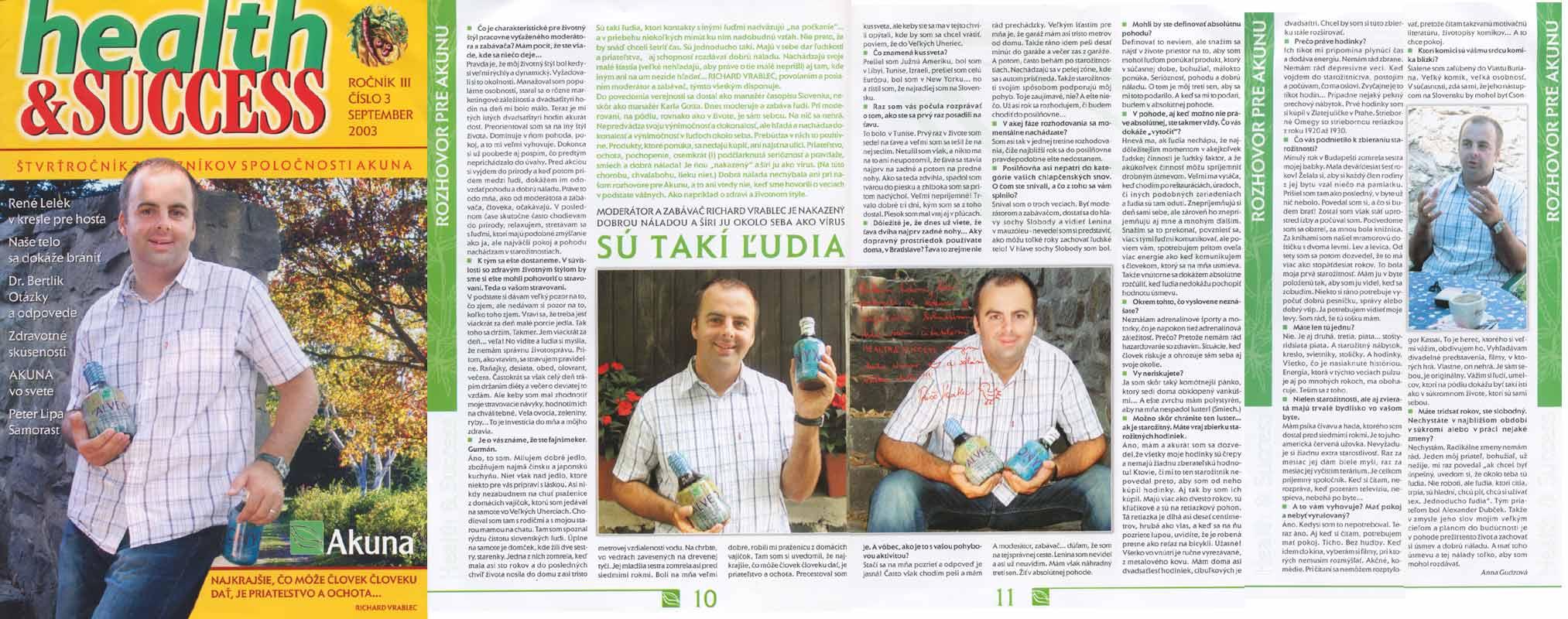 health & SUCCESS September 2003: Sú takí ludia