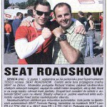 Záhorák, September 2006: SEAT ROADSHOW