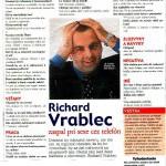 Richard Vrablec zaspal pri sexe cez telefón.