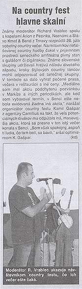 Senčan September 2003: Na country fest hlavne skalní