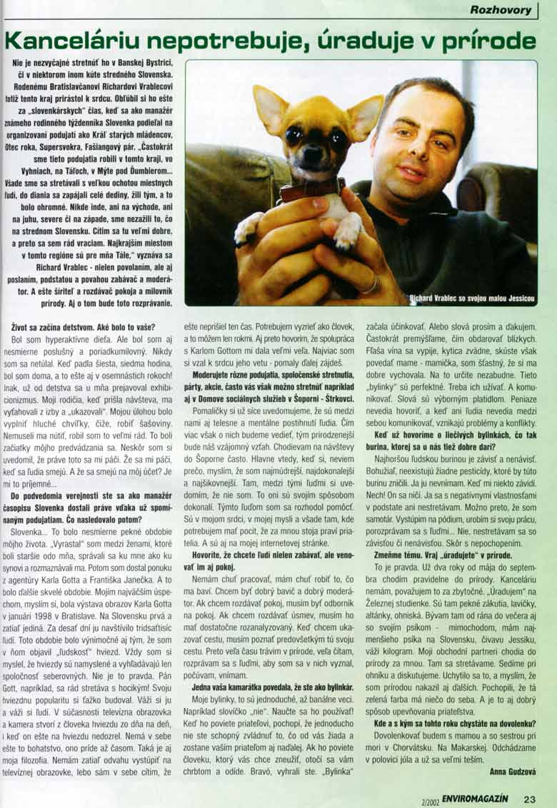 Enviromagazín ročník 7/2002: Kanceláriu nepotrebuje, úraduje v prírode